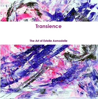 Transience: The Art of Estelle Asmodelle